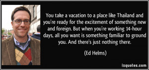 quote-you-take-a-vacation-to-a-place-like-thailand-and-you-re-ready ...