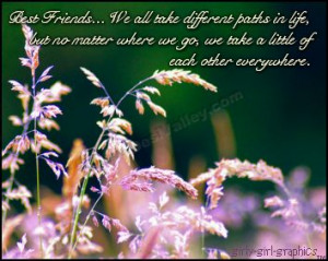 Best friends..We all take different paths in life,but no matter where ...