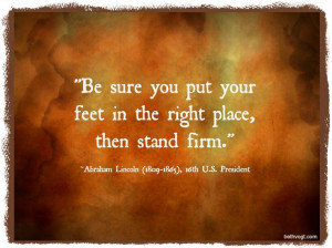Stand Firm Lincoln quote