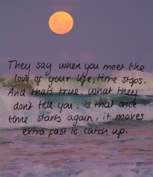 These are the quote love makes the time pass quotes Pictures