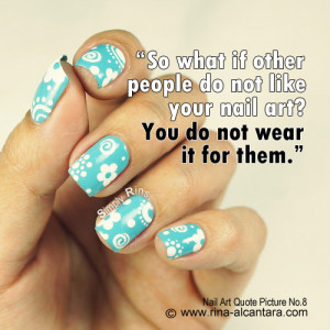 Nail Art Quote Picture No.8