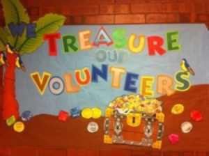 Treasure Our Volunteers Bulletin Board Idea (change to teacher for ...