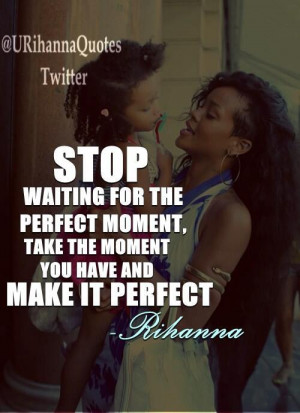 Rihanna Quotes Rihanna quotes