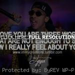 ... sayings, i do not love you rapper, tyga, quotes, sayings, i love you