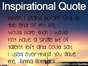 God Is My Everything Quotes When i stand before god at the