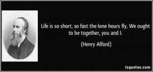 More Henry Alford Quotes