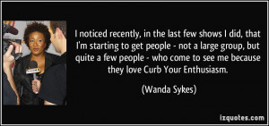 More Wanda Sykes Quotes