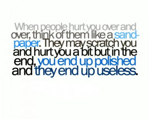 sandpaper,quotes,sayings,pain,words,hurt ...
