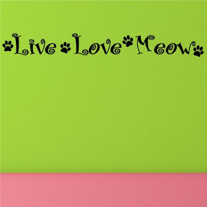 live love meow cat quotes wall words decals lettering