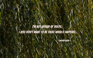 not afraid of death... quote wallpaper