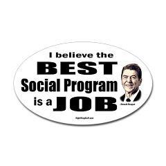 Reagan Quote - Best Social Program Job Sticker (Ov