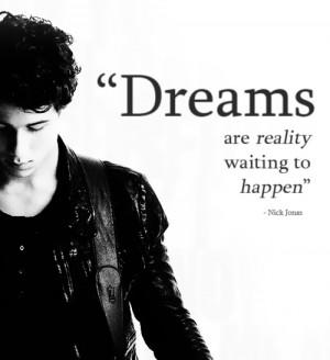 dreams, nick jonas, quotes, typography, words
