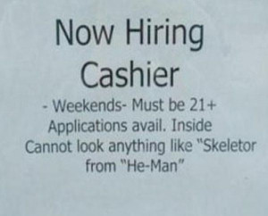 funny now hiring signs cannot look like skeletor