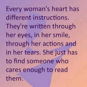 Every Woman's Heart Has Different Instructions. They're Written ...