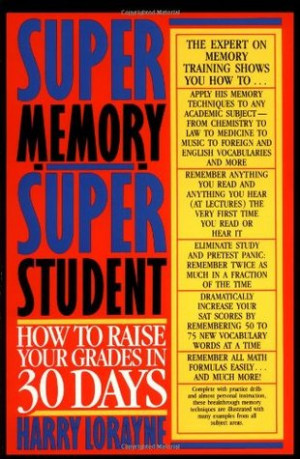 "Start by marking ""Super Memory - Super Student: How to Raise Your ..."