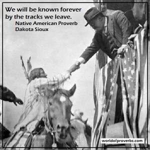Native American Proverb, Dakota [19203]