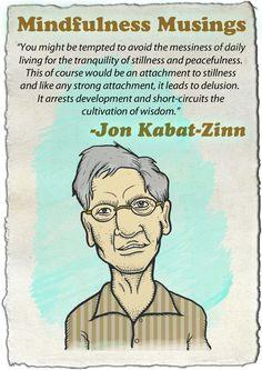 words of wisdom from jon kabat zinn more jon kabatzinn 3 1
