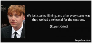 More Rupert Grint Quotes