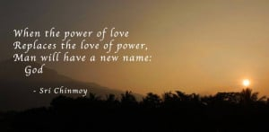 When The Power of Love Replaces The Love Of Power