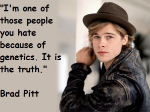 Brad pitt famous quotes 6