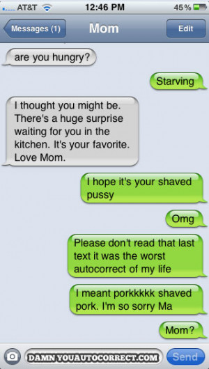 funny auto-correct texts - The Top 15 Most Popular DYAC Texts Of All ...