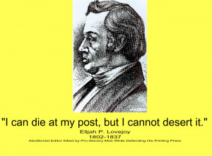 Famous Quote-Abolitionist Editor Elijah Lovejoy