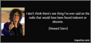 quote-i-don-t-think-there-s-one-thing-i-ve-ever-said-on-the-radio-that ...