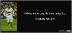 football quotes ronaldo soccer quotes cristiano cristiano ronaldo ...