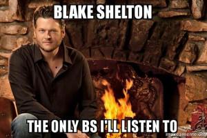 Blake Shelton Funny Quotes Blake shelton ♡. via emily arnold