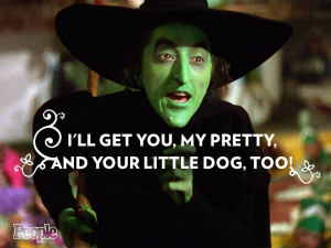 The Wicked Witch of the West (Margaret Hamilton)