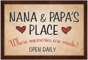 nana and papa quotes