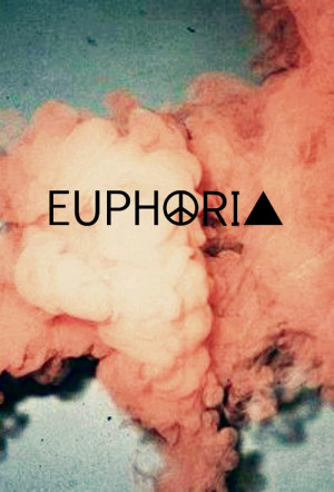 one word quotes - euphoria