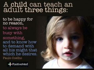 Child Can Teach an Adult Three Things