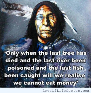 Native American quote on Money