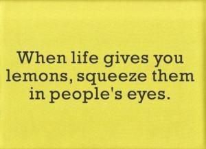 humor, lemon, lemons, life, lmao, quote, quotes, saying pics, sayings ...