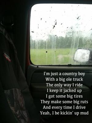 Redneck Mudding Sayings Yeah, i be kickin' up mud... max begs me to ...