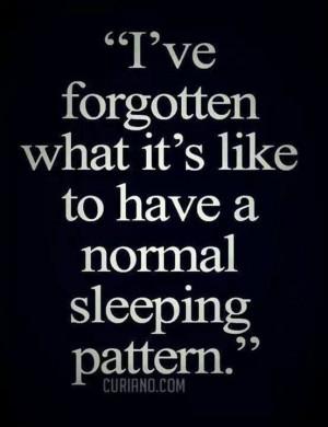 Sleep? What is this sleep you speak of?