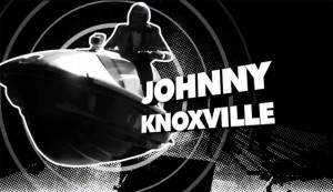 Johnny Knoxville is the bravest of the idiots
