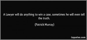 More Patrick Murray Quotes