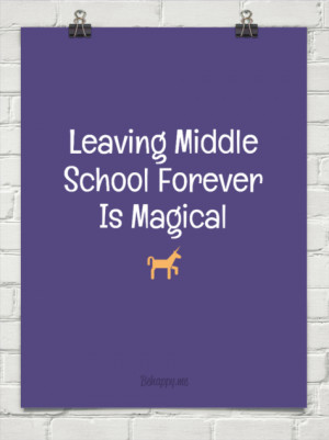 Leaving middle school forever is magical 34211