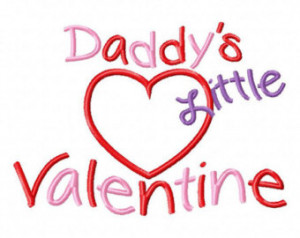 Embroidery Design Daddy's Little Valentine Applique Embroidery Sayings ...