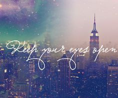 quote on we heart it more quotess life inspiration eye open york ...