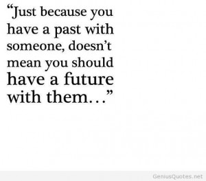 Past and future quote with someone