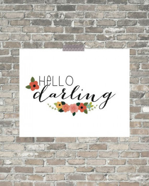Hello Darling Quote Print, quote printable, love quote art printable ...