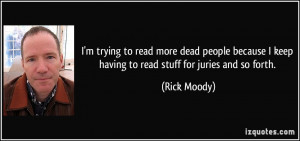 trying to read more dead people because I keep having to read ...