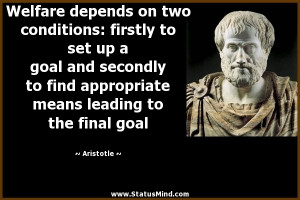 Welfare depends on two conditions: firstly to set up a goal and ...