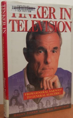 Tinker in Television: From General Sarnoff to General Electric