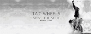 Two wheels move the soul,Bike fb cover photo