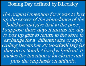Boxing Day versus Day of Goodwill defined by B.Leekley