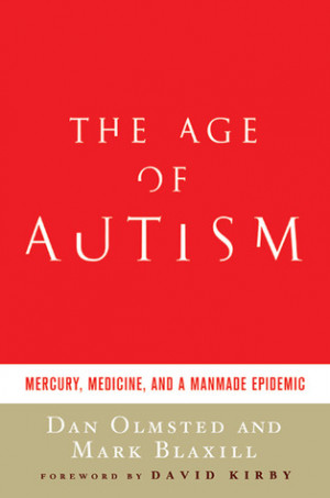 """Start by marking """"The Age of Autism: Mercury, Medicine, and a Man ..."""